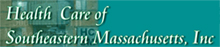 Health Care of Southeastern Massachusetts, Inc.